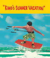 【BOOKS】Kimo's Summer Vacation by Kerry Germain/書籍・新聞雑誌/海外版/幼児・子供