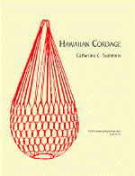 【BOOKS】Hawaiian Cordage by Catherine C. Summers/書籍・新聞雑誌/海外版/工芸・美術