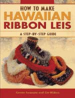 【BOOKS】How to Make  Hawaiian Ribbon Leis: A Step by Step Guide  by Coreen Iwamoto and Jim Widess/書籍・新聞雑誌/海外版/工芸・美術