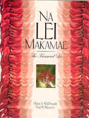 【BOOKS】Na Lei Makamae:  The Treasured Lei  by Marie A. McDonald; Paul R. Weissich/書籍・新聞雑誌/海外版/工芸・美術