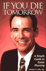 【BOOKS】If You Die Tomorrow by Michael A. Lilly, Esq./書籍・新聞雑誌/海外版/ビジネス
