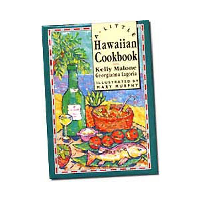 【BOOKS】A Little Hawaiian Cookbook by Kelly Malone & Georgianna Lagoria/書籍・新聞雑誌/海外版/調理・料理