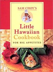 【BOOKS】Sam Choy s Little Hawaiian  Cookbook for Big Appetites by Sam Choy/書籍・新聞雑誌/海外版/調理・料理