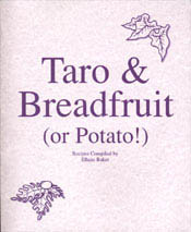 【BOOKS】Taro & Breadfruit (or Potato!) recipes compiled by Ellane Baker/書籍・新聞雑誌/海外版/調理・料理