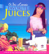 【BOOKS】Wai Lana s Favorite Juices Over 85 of Wai Lana s Favorite Juice and Smoothie Recipes by Wai/書籍・新聞雑誌/海外版/調理・料理