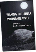 【BOOKS】Waxing the Lunar Mountain Apple by Steven Curry/書籍・新聞雑誌/海外版/芸術・文学