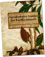 【BOOKS】Agroforestry Guides for Pacific Islands edited by Craig R. Elevitch and Kim M. Wilkinson/書籍・新聞雑誌/海外版/園芸・植物