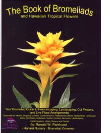 【BOOKS】The Book of Bromeliads and Hawaiian Tropical Flowers by Ronald W. Parkhurst/書籍・新聞雑誌/海外版/園芸・植物