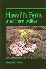 【BOOKS】Hawaii s Ferns and Fern Allies by Daniel D. Palmer/書籍・新聞雑誌/海外版/園芸・植物
