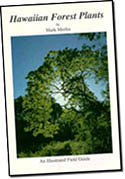 【BOOKS】Hawaiian Forest Plants by Mark D. Merlin/書籍・新聞雑誌/海外版/園芸・植物