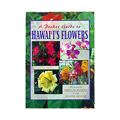 【BOOKS】A Pocket Guide to Hawaii s Flowers by H. Douglas Pratt/書籍・新聞雑誌/海外版/園芸・植物
