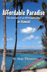 【BOOKS】Affordable Paradise: The Secrets of an Affordable Life in Hawaii - 2nd Edition by H. Skip T/書籍・新聞雑誌/海外版/観光・ガイド