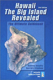 【BOOKS】Hawaii the Big Island Revealed The Ultimate Guidebook - 3rd Edition by Andrew Doughty & Har/書籍・新聞雑誌/海外版/観光・ガイド