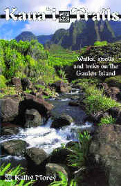 【BOOKS】Kaua i Trails Walks, strolls and treks on the Garden Island By Kathy Morey/書籍・新聞雑誌/海外版/観光・ガイド