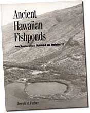 【BOOKS】Ancient Hawaiian Fishponds Can Restoration Succeed on Moloka i? by Joseph Farber/書籍・新聞雑誌/海外版/歴史・伝説