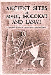 【BOOKS】Ancient Sites of Maui, Moloka i and Läna i Archaeological Places of Interest in the Ha/書籍・新聞雑誌/海外版/歴史・伝説