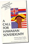 【BOOKS】A Call for Hawaiian Sovereignty by Michael Kioni Dudley, Keoni Kealoha Agard, John Dominis/書籍・新聞雑誌/海外版/歴史・伝説