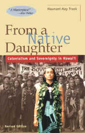 【BOOKS】From a Native Daughter Colonialism and Sovereignty in Hawaii by Haunani-Kay Trask/書籍・新聞雑誌/海外版/歴史・伝説