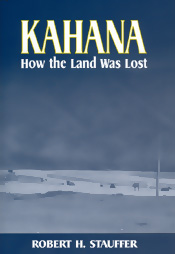 【BOOKS】Kahana How the Land Was Lost by Robert H. Stauffer/書籍・新聞雑誌/海外版/歴史・伝説