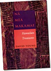 【BOOKS】Na Mea Makamae: Hawaiian Treasures by David Young/書籍・新聞雑誌/海外版/歴史・伝説