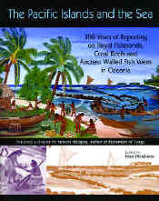 【BOOKS】The Pacific Islands and the Sea 350 Years of Reporting on Royal Fishponds, Coral Reefs and/書籍・新聞雑誌/海外版/歴史・伝説