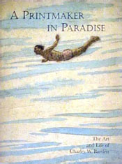【BOOKS】A Printmaker in Paradise: The Art and Life of Charles W. Bartlett/書籍・新聞雑誌/海外版/歴史・伝説