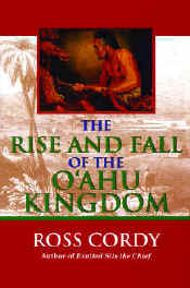 【BOOKS】The Rise and Fall of the O ahu Kingdom by Ross Cordy/書籍・新聞雑誌/海外版/歴史・伝説