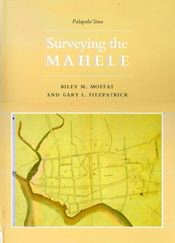 【BOOKS】Surveying the Mahele Where Vacations Meet Adventures by Riley M. Moffat and Gary L. Fitzpat/書籍・新聞雑誌/海外版/歴史・伝説