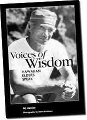 【BOOKS】Voices of Wisdom Hawaiian Elders Speak by MJ Harden; photography by Steve Brinkman/書籍・新聞雑誌/海外版/歴史・伝説