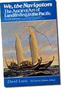 【BOOKS】We, the Navigators: The Ancient Art of Landfinding in the Pacific by David Lewis and Derek/書籍・新聞雑誌/海外版/歴史・伝説