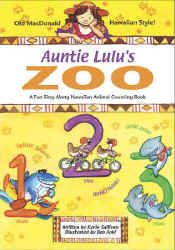 【BOOKS】Auntie Lulu s Zoo A Fun Sing-Along Hawaiian Animal Counting Book by Kevin Sullivan, Illustr/書籍・新聞雑誌/海外版/幼児・子供