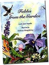 【BOOKS】Fables from the Garden by Leslie Ann Hayashi illustrated by Kathleen Wong Bishop/書籍・新聞雑誌/海外版/幼児・子供