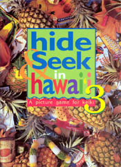 【BOOKS】Hide & Seek in Hawaii 3 A Picture Game for Keiki by Jane Hopkins/書籍・新聞雑誌/海外版/幼児・子供