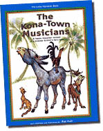 【BOOKS】The Kona-Town Musicians A happy Hawaiian version of a popular Grimm s fairy tale Story adap/書籍・新聞雑誌/海外版/幼児・子供