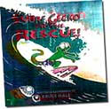 【BOOKS】Surf Gecko to the Rescue by Bruce Hale/書籍・新聞雑誌/海外版/幼児・子供