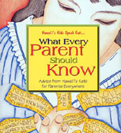 【BOOKS】Hawaii s Kids Speak Out . . .  What Every Parent Should Know Advice from Hawaii s Keiki  fo/書籍・新聞雑誌/海外版/幼児・子供