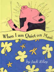 【BOOKS】When I am Quiet on Maui by Judi Riley/書籍・新聞雑誌/海外版/幼児・子供