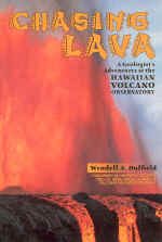 【BOOKS】Chasing Lava  A Geologist s Adventures at the Hawaiian Volcano Observatory  by Wendell A. D/書籍・新聞雑誌/海外版/幼児・子供