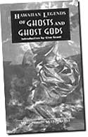 【BOOKS】Hawaiian Legends of Ghosts  and Ghost Gods by William D. Westervelt/書籍・新聞雑誌/海外版/幼児・子供