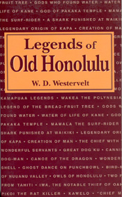 【BOOKS】Legends of Old Honolulu  by W. D. Westervelt/書籍・新聞雑誌/海外版/幼児・子供