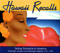 【BOOKS】Hawaii Recalls Selling Romance to America Nostalgic Images of the Hawaiian Islands: 1910 -/書籍・新聞雑誌/海外版/幼児・子供