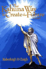 【BOOKS】The Kahuna Way  to Create the Future  by Roberlegh Claigh/書籍・新聞雑誌/海外版/幼児・子供