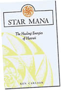 【BOOKS】Star Mana: The Healing  Energies of Hawaii by Ken Carlson/書籍・新聞雑誌/海外版/幼児・子供