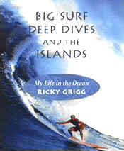 【BOOKS】Big Surf, Deep Dives and the Islands  My Life in the Ocean by Ricky Grigg/書籍・新聞雑誌/海外版/幼児・子供