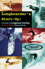 【BOOKS】Longboarder s Start-up:  A Guide to Longboard Surfing  by Doug Werner/書籍・新聞雑誌/海外版/幼児・子供