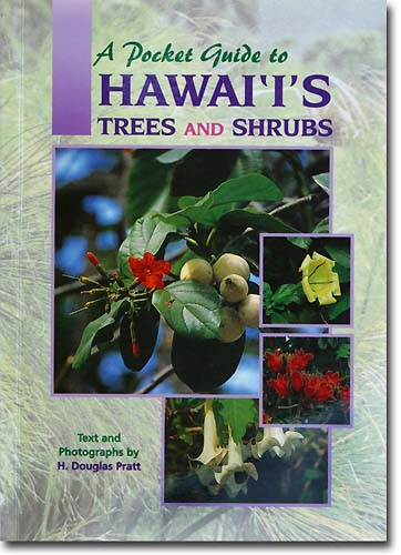 BOOK A Pocket Guide to Hawaiis Trees and Shrubs/書籍・新聞雑誌/海外版/英語