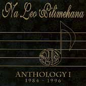 【CD】ANTHOLOGY 1 1984-1996/Na Leo Pilimehana/音楽・楽器・映像/輸入版CD/Na Leo Pilimehana
